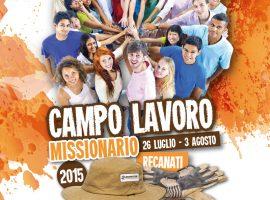Sei pronto? Arriva il Campo Lavoro Missionario